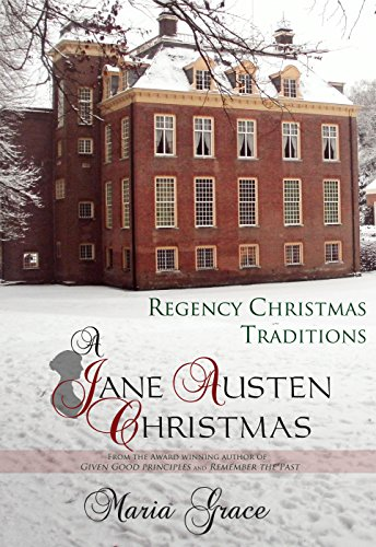 A Jane Austen Christmas by Maria Grace